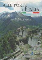 Alle Porte D'Italia - Edmondo De Amicis - Libri, Riviste, Fumetti