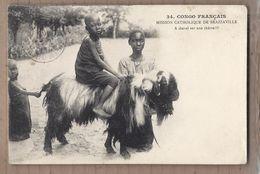 CPA CONGO FRANCAIS - Congo Français - BRAZZAVILLE Mission Catholique - A Cheval Sur Une Chèvre !!!! TB PLAN TB VERSO - Brazzaville