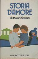 Storia D'amore - Maria Venturi - Libri, Riviste, Fumetti