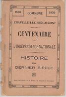 Chapelle Lez Herlaimont -1930 - Centenaire Indépendance Nationale  Histoire Du Dernier Siècle -avec Publicité De 85 Co.. - Ohne Zuordnung