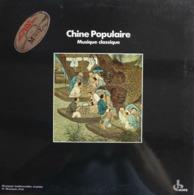 LP/ Chine Populaire Musique Classique. Musiques Traditionnelles Vivantes. III. Musiques D'art - World Music