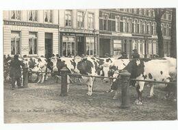 Gent Le Marché Aux Bestiaux Oude Postkaart Gand Carte Postale Ancienne - Gent
