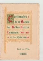 Programme: Centenaire De La Société De Belles-Lettres Lausanne 6-8 Juin 1906 - Programs