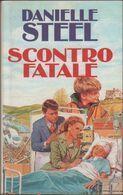 Scontro Fatale - Daniel Steel - Libri, Riviste, Fumetti