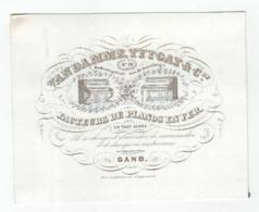 Carte Porcelaine, Facteurs De Pianos En Fer, VanDamme Tytgat & Cie, Gand; RooKoningsstraet Aen De Zuivelbrug C1850 - Porzellan