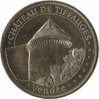 2015 MDP283 - TIFFAUGES - Château De Tiffauges 2 (la Tour Du Vidame) / MONNAIE DE PARIS 2015 - 2015