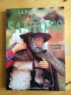 La Farandole Des Santons De Jean-Max Tixier - Provence - Alpes-du-Sud