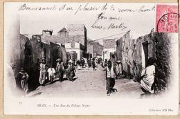 Alg030 ORAN Une Rue Du VILLAGE NEGRE 02-01-1904 à Georges BULIT Allées Villote Foix NEURDEIN 65 - Oran