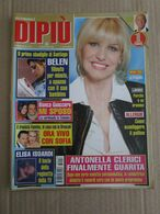 - ITALIAN MAGAZINE DIPIU'  N 16 / 2013 BELEN - CLERICI - Libri, Riviste, Fumetti