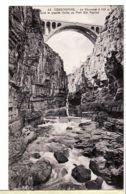 Alg154 CONSTANTINE Algérie Le RHUMMEL à 105m Sous La Grande Arche Pont SIDI RACHED 1910s CHAPELLE 4 Algeria Algerij - Constantine