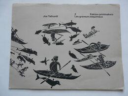 RECUEIL DE 10 GRAVURES DE JOE TALIRUNILI - LES GRAVEURS ESQUIMAUX 1974 - Other