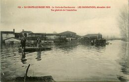 La Chapelle Basse Mer * La Croix Du Chardonneau * Les Inondations Décembre 1910 * Vue Générale De L'inondation - La Chapelle Basse-Mer