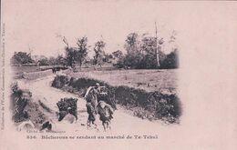 Indochine, Vietnam, Bûcherons Se Rendant Au Marché De Ta-Tchaï (836) - Viêt-Nam