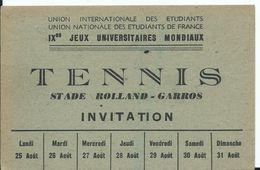 TENNIS - IXème JEUX UNIVERSITAIRES MONDIAUX STADE DE ROLLAND GARROS - INVITATION - Eintrittskarten