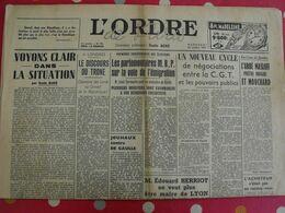Journal L'Ordre De Paris N° 44 Du 22 Octobre 1947. Masloff MRP Jouhaux De Gaulle Herriot Sacha Guitry Sartre - Journaux - Quotidiens