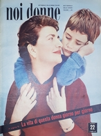 Rivista Delle Donne Italiane - Noi Donne N. 22 - 1957 - Libros, Revistas, Cómics