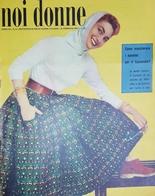 Rivista Delle Donne Italiane - Noi Donne N. 6 - 1957 - Libros, Revistas, Cómics