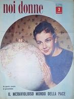Rivista Delle Donne Italiane - Noi Donne N. 3 - Lorella De Lucca - 1957 - Libros, Revistas, Cómics