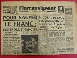 Journal L'Intransigeant Du 24 Septembre 1947. Petkov Bulgarie Rosny Hongrie Tchécoslovaquie Bretagne Séisme - Journaux - Quotidiens