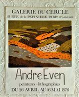 AFFICHE ANCIENNE ORIGINALE EXPOSITION André EVEN Peinture Lithographie Galerie Du Cercle PARIS 8è 1978 - Old Paper