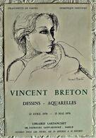 AFFICHE ANCIENNE ORIGINALE EXPOSITION VINCENT BRETON 1976 Galerie De Varine Gincourt PARIS 8è Portrait - Old Paper