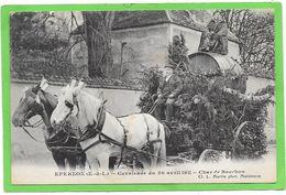 28 EPERNON - Cavalcade Avril 1911 - Char De Bacchus - Sin Clasificación