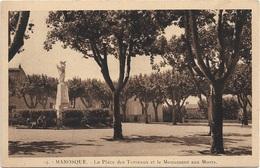 04 - MANOSQUE La Place Des Terreaux Et Le Monument Aux Morts - Manosque