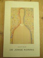 Oscar Wilde De Jonge Koning - Libri, Riviste, Fumetti