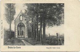 Braine-le-Comte  *  Chapelle Saint-Roch (Nels, 77) - Braine-le-Comte