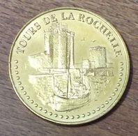 17 TOURS DE LA ROCHELLE MEDAILLE TOURISTIQUE MONNAIE DE PARIS 2018 JETON MEDALS COINS TOKENS - 2018
