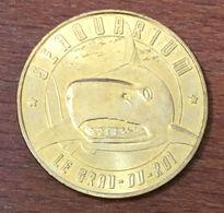 30 LE GRAU DU ROI SEAQUARIUM REQUIN MEDAILLE TOURISTIQUE MONNAIE DE PARIS 2015 JETON MEDALS COINS TOKENS - 2015