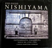 Nishiyama, Eulogio, Fotografia Cusqueña Siglo XX ( 1940- 1980 ), Succ. Martin Chambi, Cuzco - Bücher, Zeitschriften, Comics