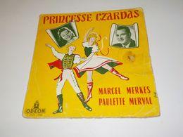 45 TOURS MARCEL MERKES PRINCESSE CZARDAS - Opera