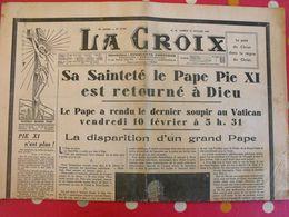 Journal La Croix Du 11 Février 1939. Mort Du Pape Pie XI - Journaux - Quotidiens