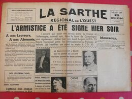 Journal La Sarthe, Régional De L'Ouest Du 25 Juin 1940. Censure. Signature De L'armistice Pétain Lebrun - Journaux - Quotidiens