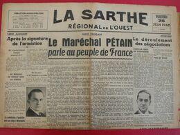 Journal La Sarthe, Régional De L'Ouest Du 26 Juin 1940. Le Maréchal Pétain Parle Au Peuple De France. Armistice Laval - Journaux - Quotidiens