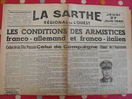 Journal La Sarthe, Régional De L'Ouest Du 27 Juin 1940. Conditions De L'armistice Ciano Le Luc Badoglio - Journaux - Quotidiens
