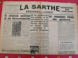 Journal La Sarthe, Régional De L'Ouest Du 28 Juin 1940. Weygand Communiqués Allemand Et Italien. Censure - Journaux - Quotidiens