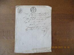 LE VINGT AVRIL 1818 IL A ETE REMIS PAR M. GUILLOUART DE DAGNY LAMBERCY CACHETS TIMBRE ROYAL,2/6 EN SUS LOI DE 1816 ET 25 - Manoscritti