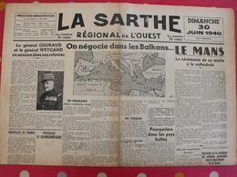 Journal La Sarthe, Régional De L'Ouest Du 30 Juin 1940. Gouraud Weygand Roumanie Turquie Balbo Mort Armistice Hitler - Journaux - Quotidiens