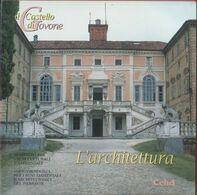 Il Castello Di Govone. L'architettura - Livres, BD, Revues