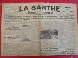 Journal La Sarthe, Régional De L'Ouest Du 1er Juillet 1940. Démobilisation Vichy Mittelhauser Censure Maurras Mosley - Journaux - Quotidiens