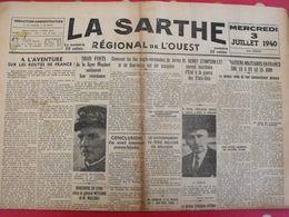 Journal La Sarthe, Régional De L'Ouest Du 3 Juillet 1940. Huntziger Corbin Jersey Guernesey Maginot - Journaux - Quotidiens