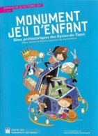 Flyer - Monument Jeu D'enfant : Sites Préhistoriques Des Eyzies-de-Tayac 22 Octobre 2017 - Ill. Audouin - Publicidad