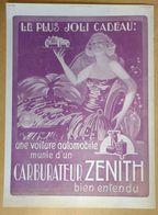 1924 Carburateur Zénith D'après Vila Le Plus Joli Des Cadeaux : Une Voiture Automobile... - Publicité - Publicidad