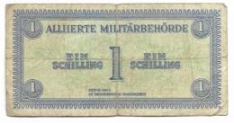 Billet De 1 Schilling  - Occupation Alliée En Autriche   1944 - Austria