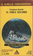 Il Male Oscuro - Stephen Booth - Libri, Riviste, Fumetti