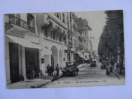 CPA  03 VICHY  Rue Du Président Wilson  TBE - Vichy