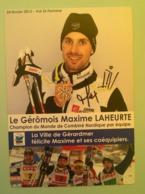 SKI - MAXIME LAHEURTE (Champion Du Monde Par Equipe-Combiné Nordique)....Signature...Autographe Véritable..... - Autographes