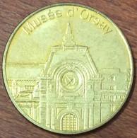 75 PARIS MUSÉE D'ORSAY MÉDAILLES ET PATRIMOINE JETON SANS DATE TOURISTIQUE MEDALS TOKENS COINS - Turistici